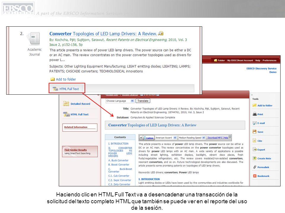 Haciendo clic en HTML Full Text va a desencadenar una transacción de la solicitud del texto completo HTML que también se puede ver en el reporte del uso de la sesión.