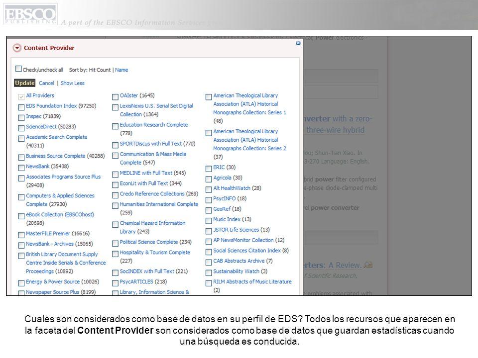 Cuales son considerados como base de datos en su perfil de EDS