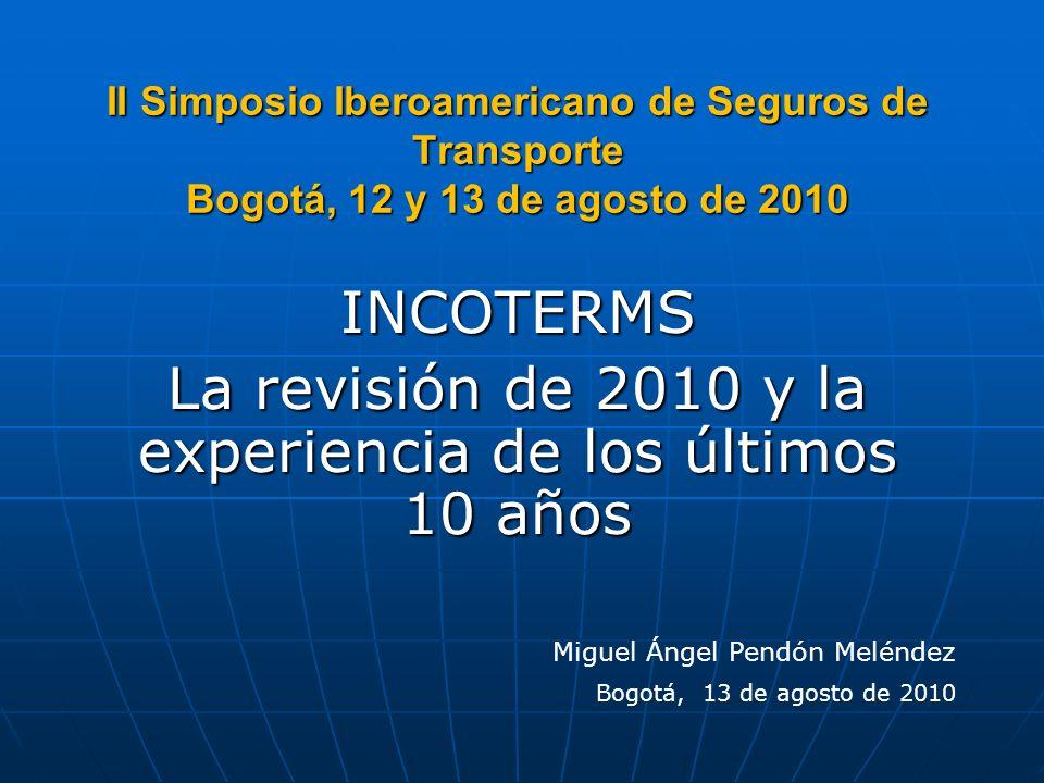 INCOTERMS La revisión de 2010 y la experiencia de los últimos 10 años