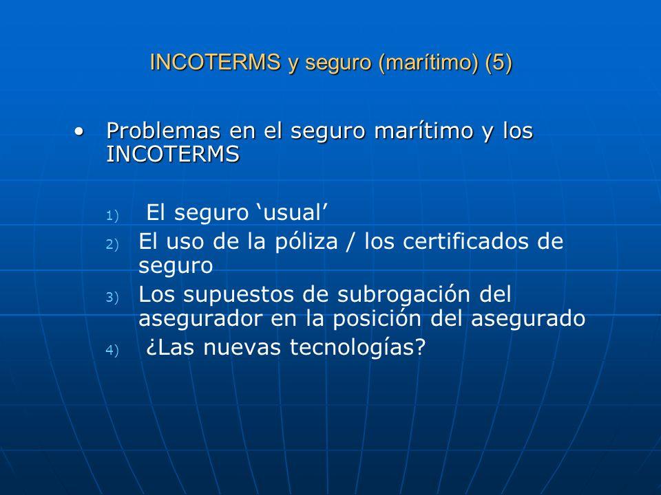 INCOTERMS y seguro (marítimo) (5)