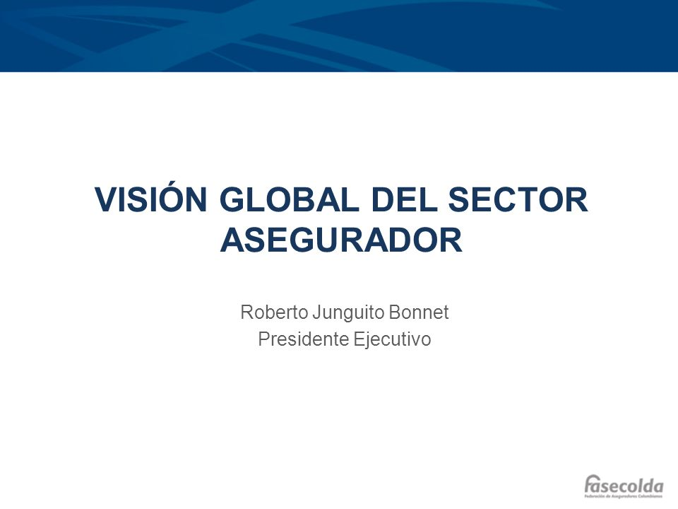 Visión global del sector asegurador