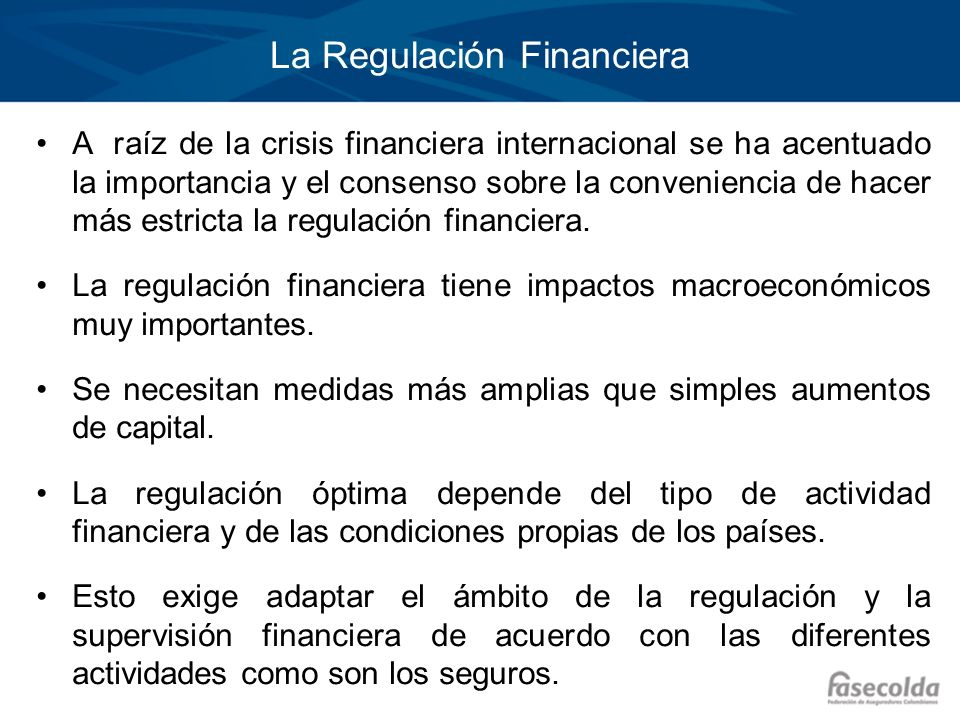 La Regulación Financiera