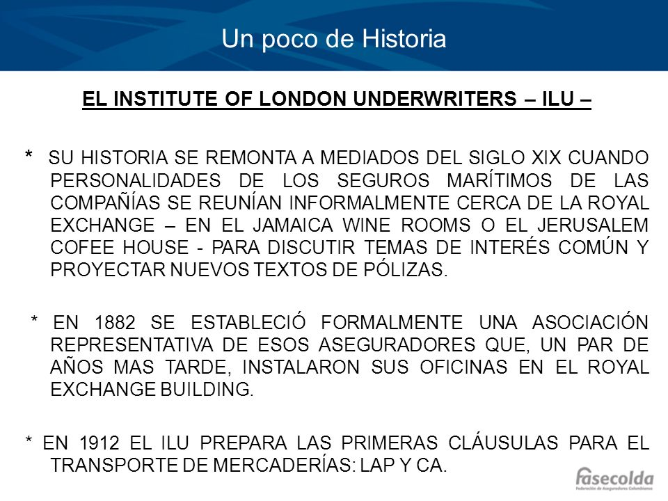 EL INSTITUTE OF LONDON UNDERWRITERS – ILU –