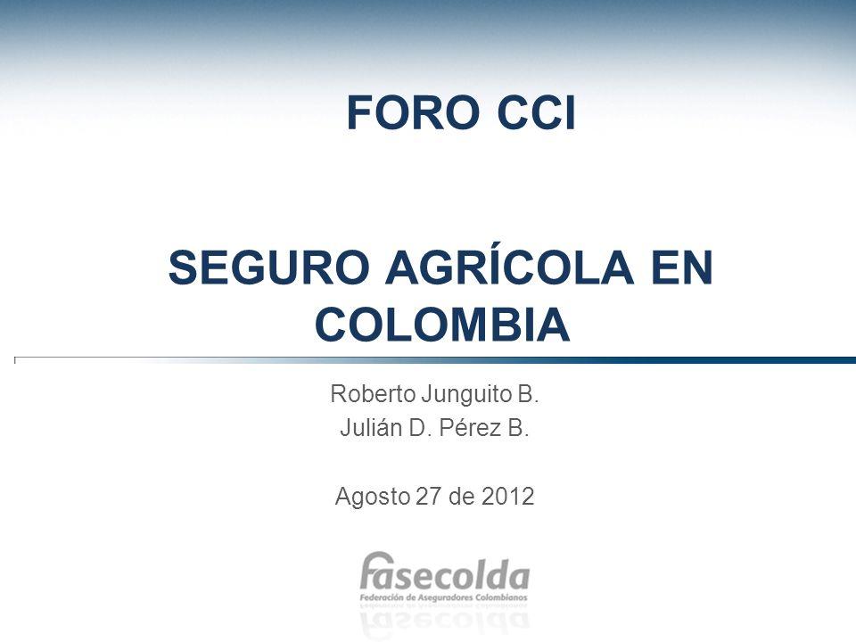 SEGURO AGRÍCOLA EN COLOMBIA