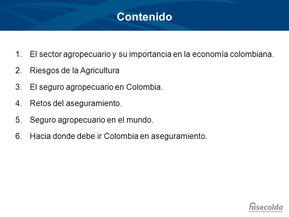 ContenidoEl sector agropecuario y su importancia en la economía colombiana. Riesgos de la Agricultura.