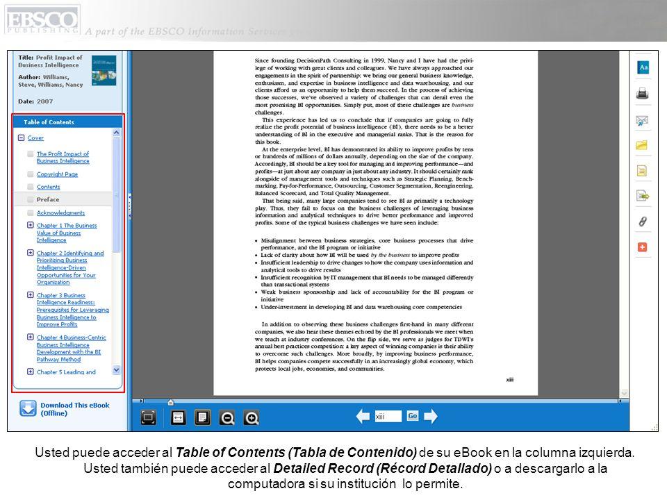 Usted puede acceder al Table of Contents (Tabla de Contenido) de su eBook en la columna izquierda.
