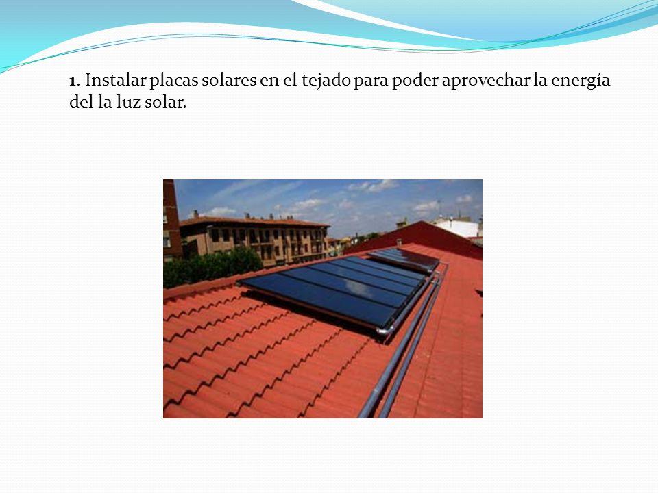 Metodos para mejorar el nivel bioclimatico de tu casa ppt descargar - Instalar placas solares en casa ...