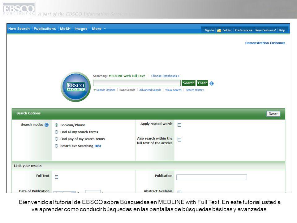 Bienvenido al tutorial de EBSCO sobre Búsquedas en MEDLINE with Full Text.
