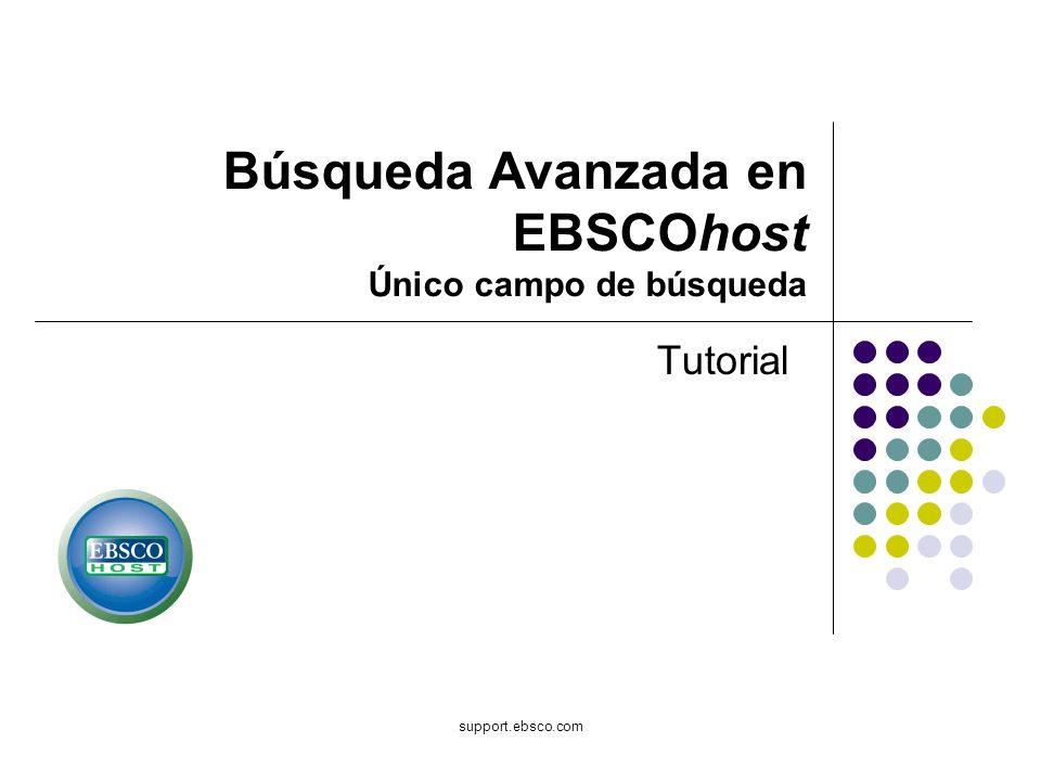 Búsqueda Avanzada en EBSCOhost Único campo de búsqueda