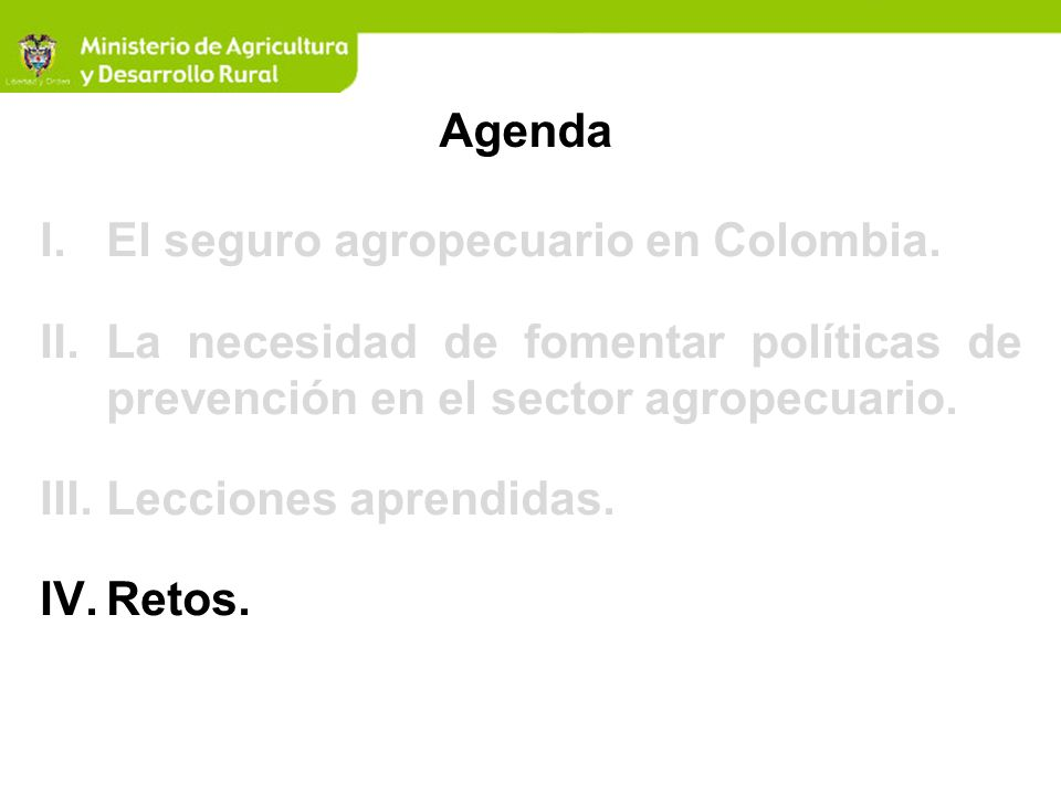 AgendaEl seguro agropecuario en Colombia. La necesidad de fomentar políticas de prevención en el sector agropecuario.