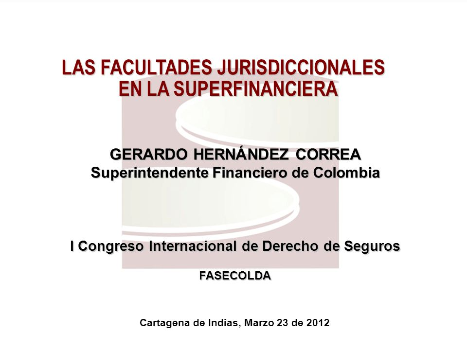 LAS FACULTADES JURISDICCIONALES EN LA SUPERFINANCIERA