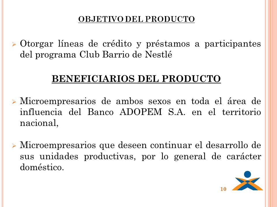 BENEFICIARIOS DEL PRODUCTO