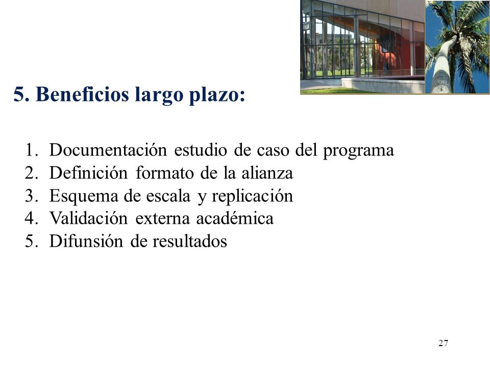 5. Beneficios largo plazo:
