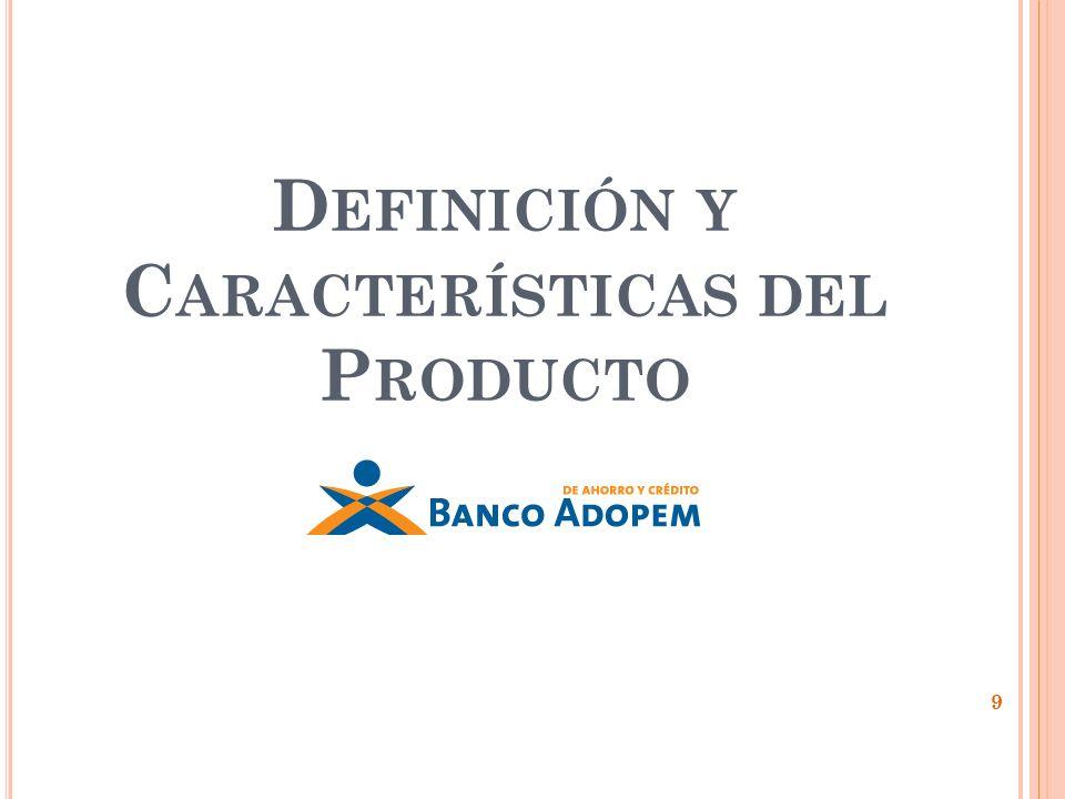 Definición y Características del Producto