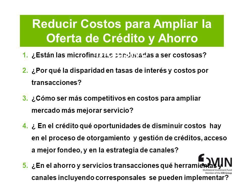 Reducir Costos para Ampliar la Oferta de Crédito y Ahorro Inclusivo