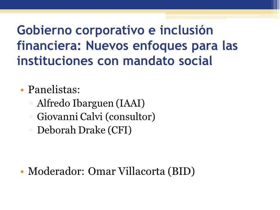 Gobierno corporativo e inclusión financiera: Nuevos enfoques para las instituciones con mandato social