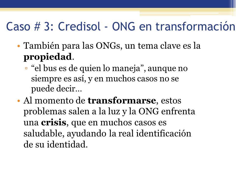 Caso # 3: Credisol - ONG en transformación