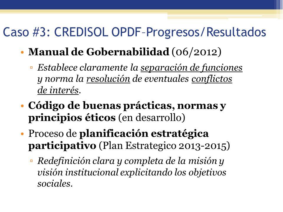 Caso #3: CREDISOL OPDF–Progresos/Resultados