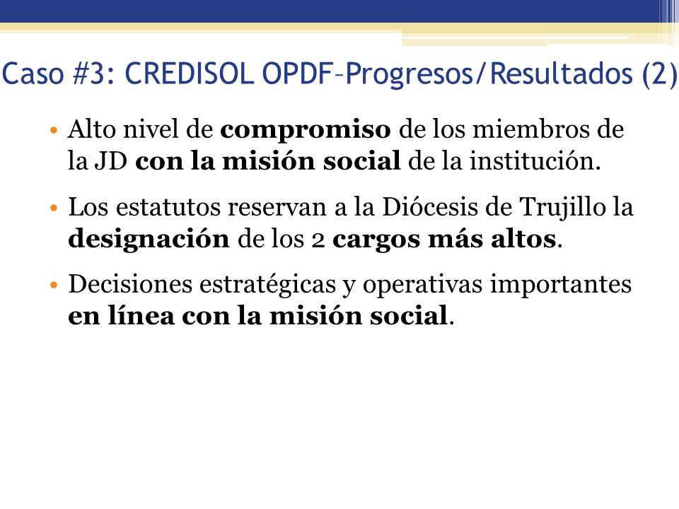Caso #3: CREDISOL OPDF–Progresos/Resultados (2)