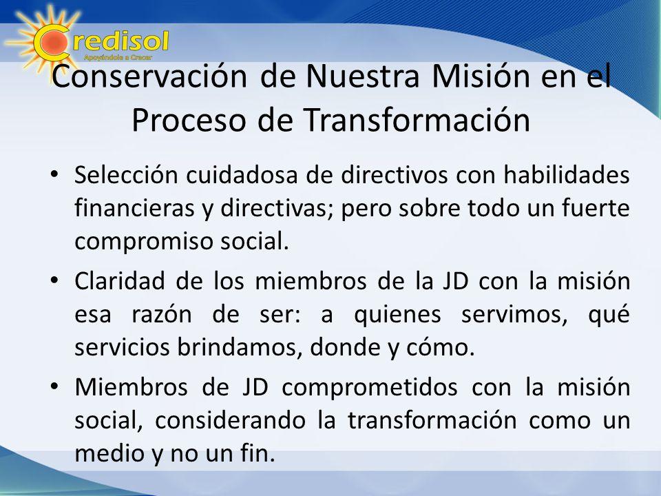 Conservación de Nuestra Misión en el Proceso de Transformación