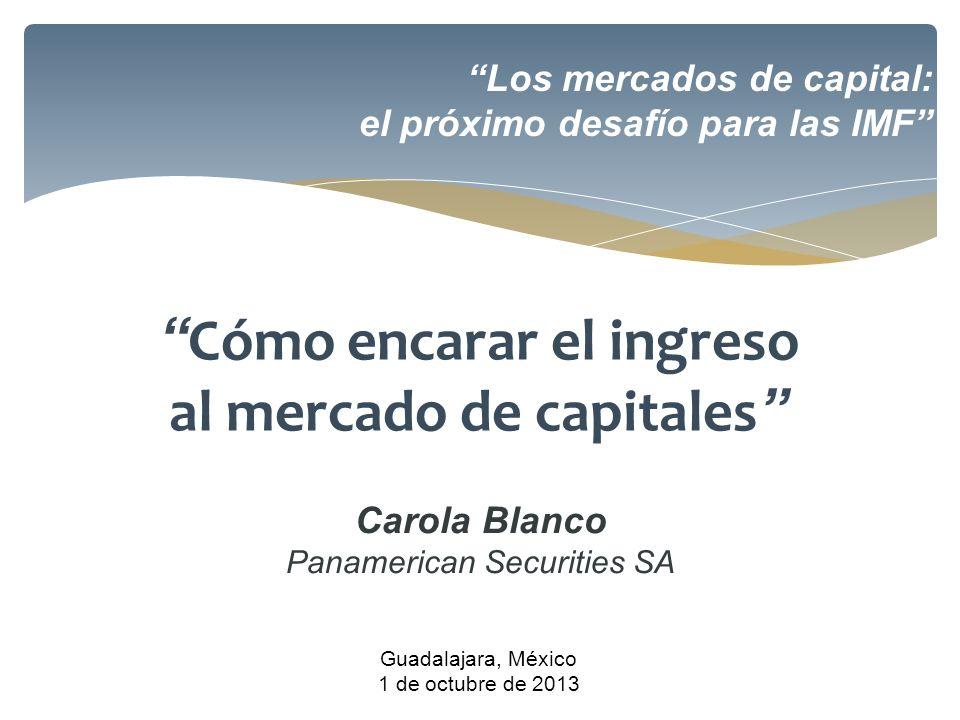 Cómo encarar el ingreso al mercado de capitales