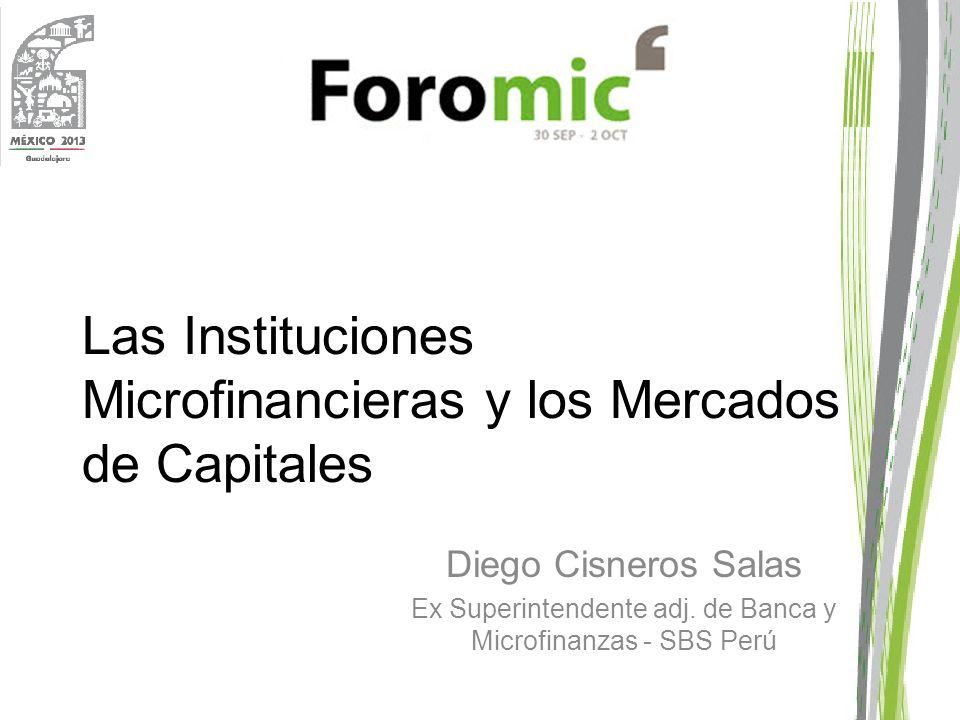 Las Instituciones Microfinancieras y los Mercados de Capitales