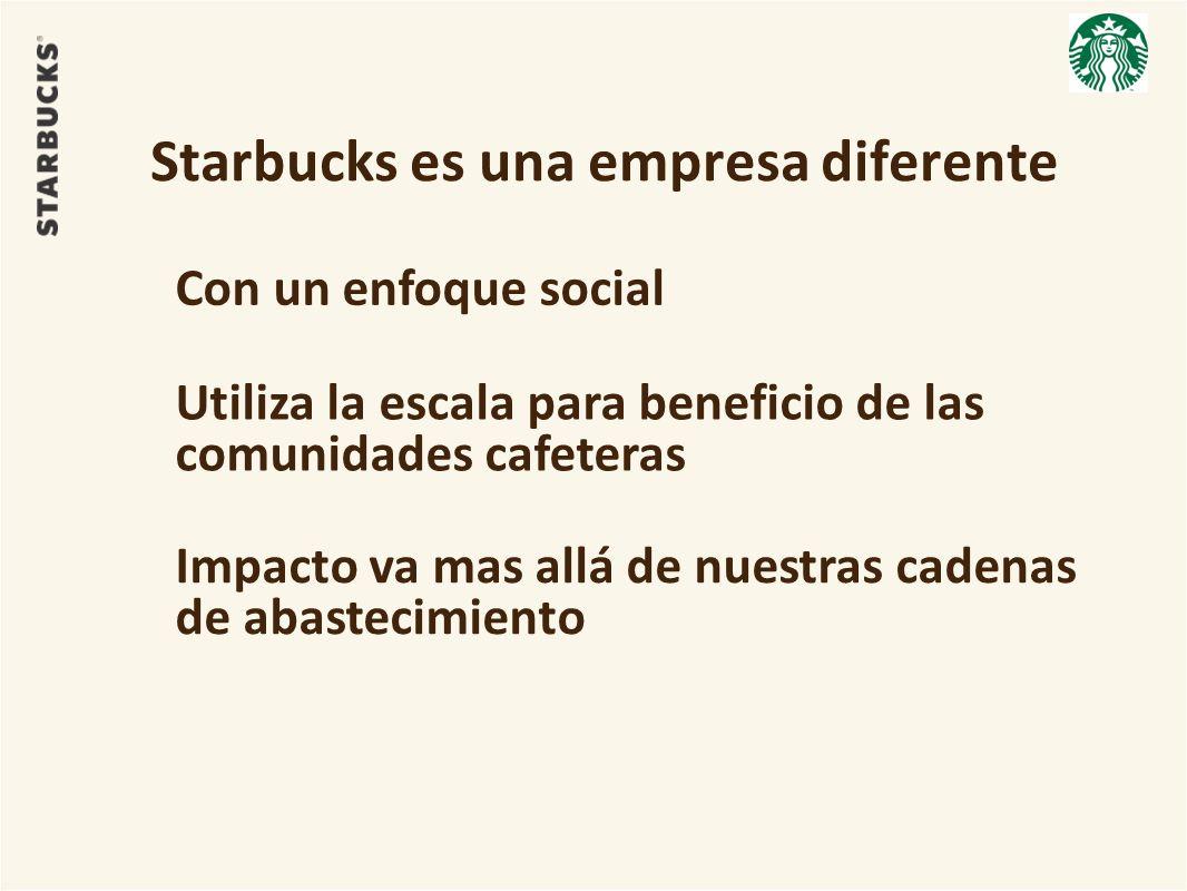 Starbucks es una empresa diferente