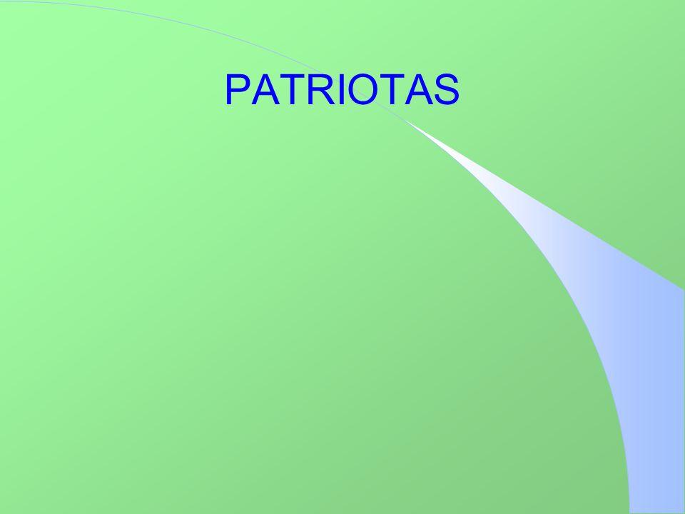PATRIOTAS Integrantesñ Alvarez, Silvana Castañer, Ximena 5to C