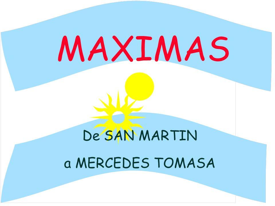 MAXIMAS De SAN MARTIN a MERCEDES TOMASA