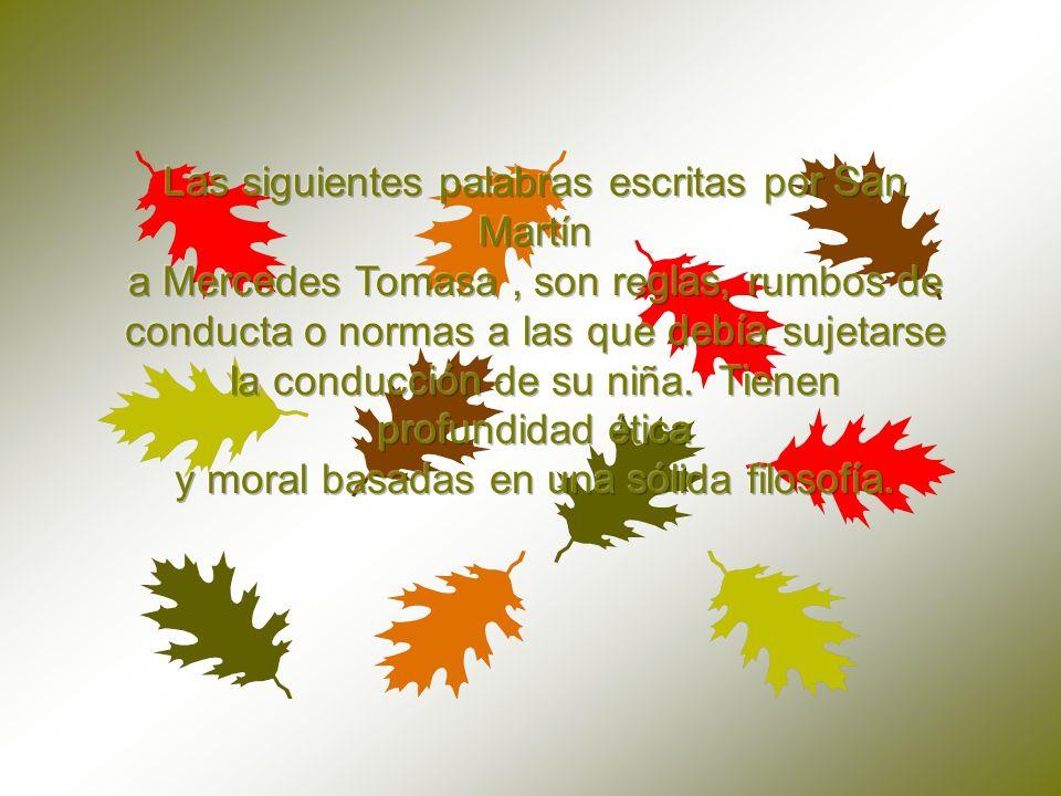 Las siguientes palabras escritas por San Martín