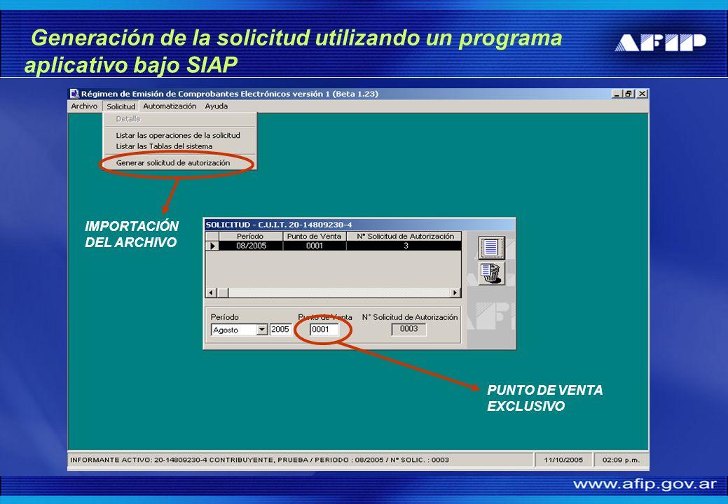 Generación de la solicitud utilizando un programa aplicativo bajo SIAP