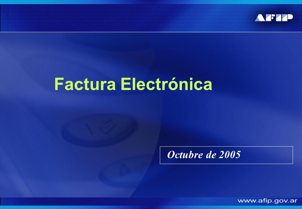 Factura Electrónica Octubre de 2005