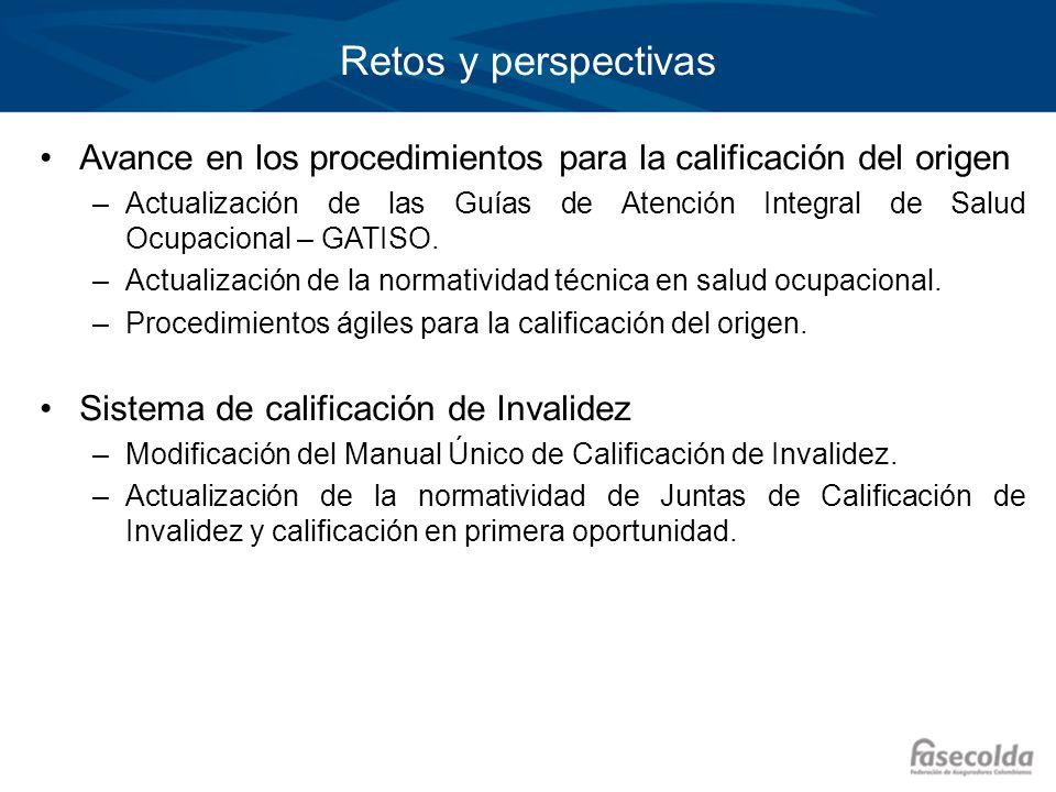 Retos y perspectivas Avance en los procedimientos para la calificación del origen.