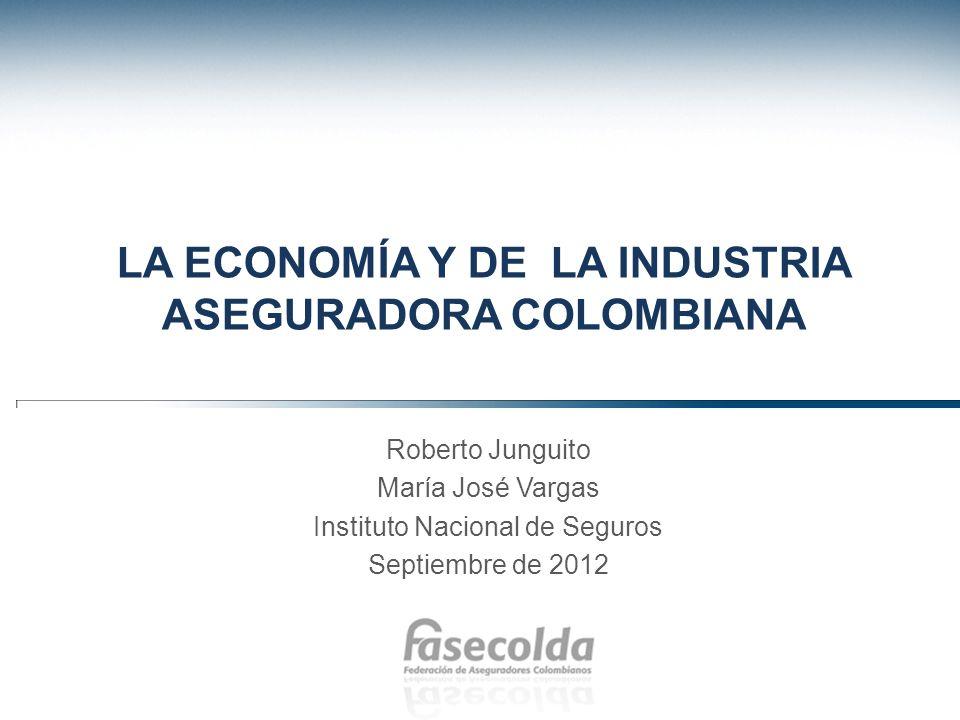 LA ECONOMÍA Y DE LA INDUSTRIA ASEGURADORA COLOMBIANA