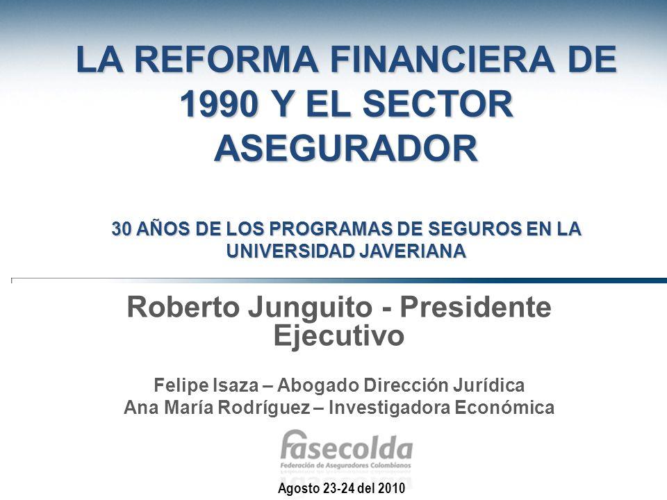 La Reforma Financiera de 1990 y el Sector Asegurador 30 años de los Programas de Seguros en la Universidad Javeriana