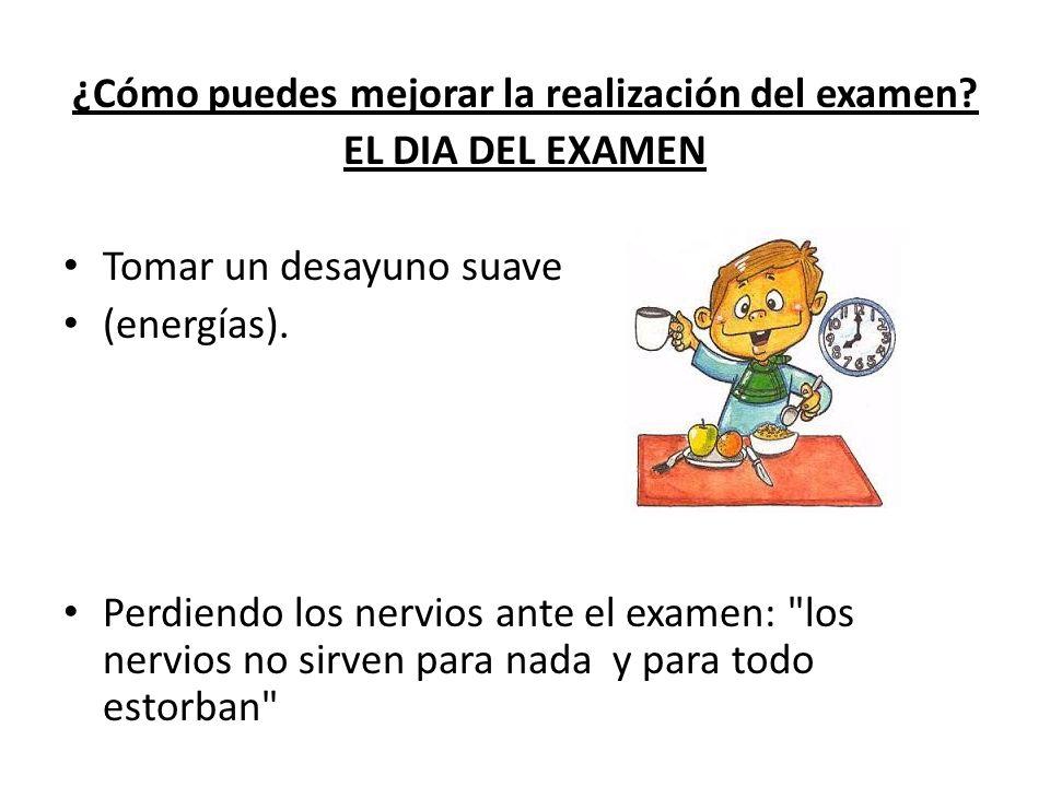 ¿Cómo puedes mejorar la realización del examen