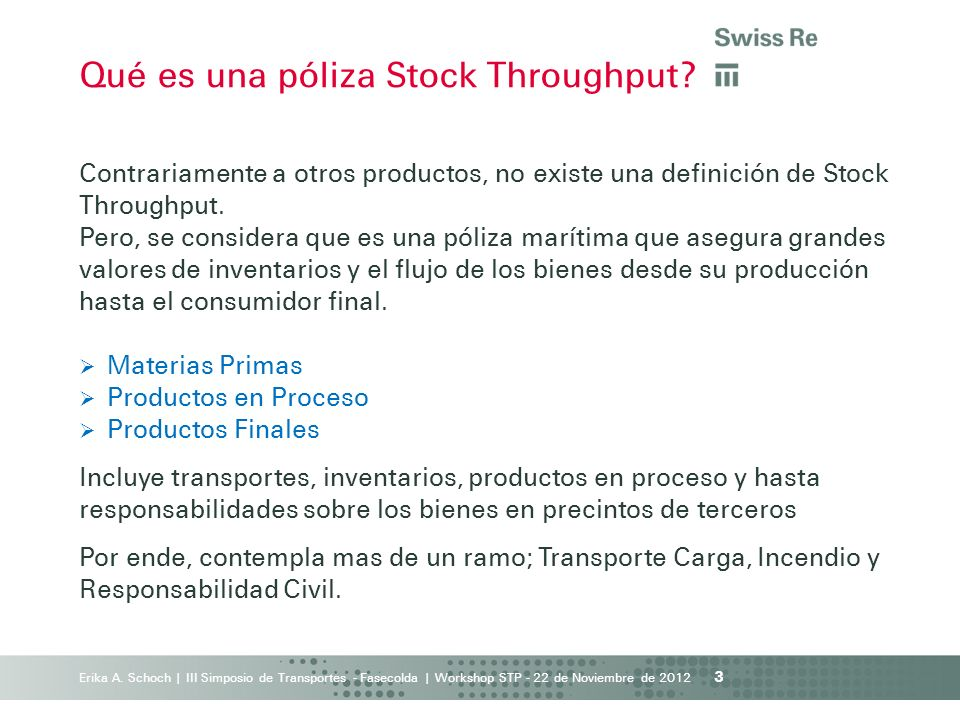 Qué es una póliza Stock Throughput