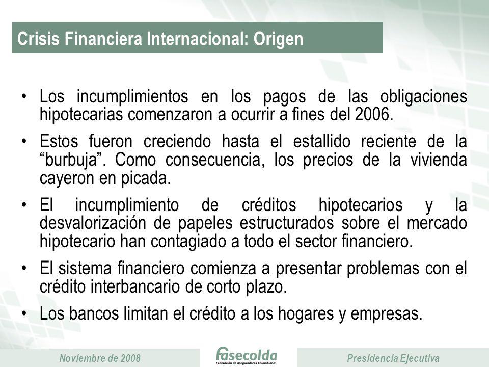 Crisis Financiera Internacional: Origen