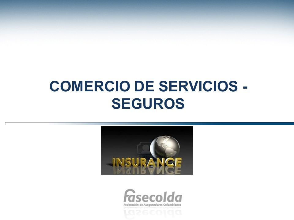 comercio de servicios -seguros
