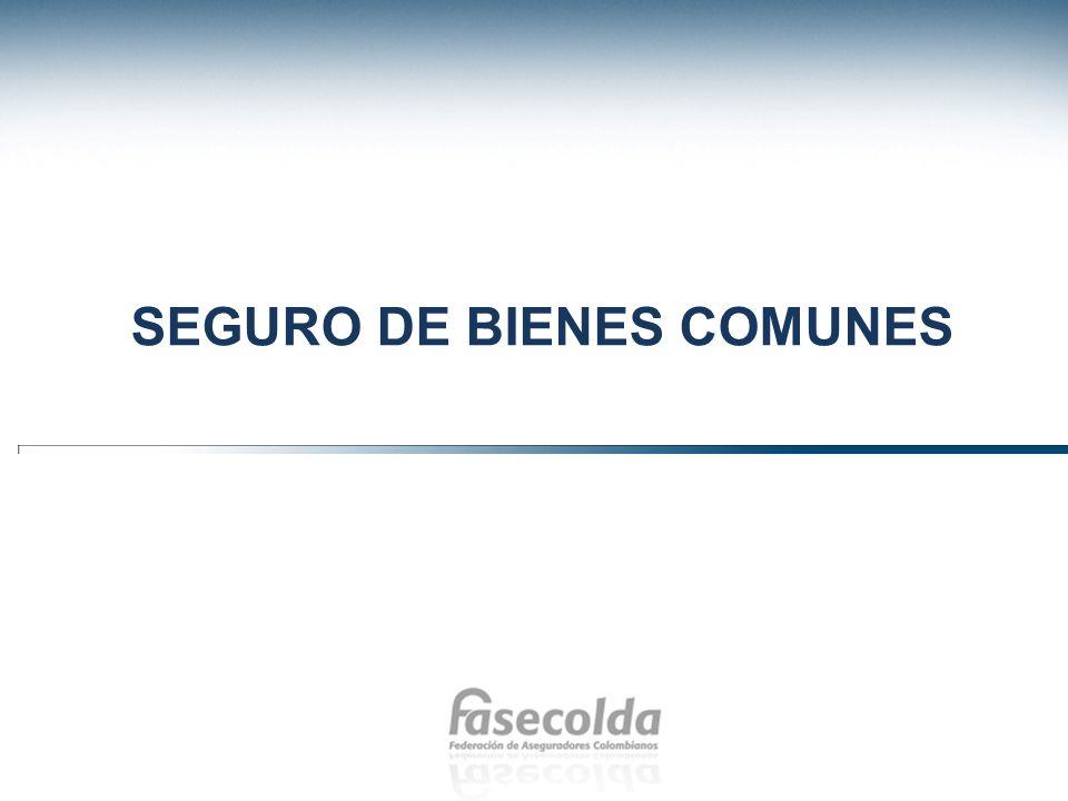 SEGURO DE BIENES COMUNES