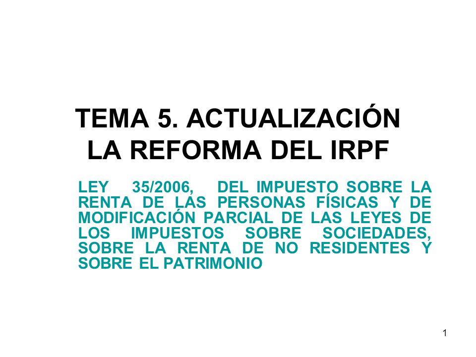 TEMA 5. ACTUALIZACIÓN LA REFORMA DEL IRPF