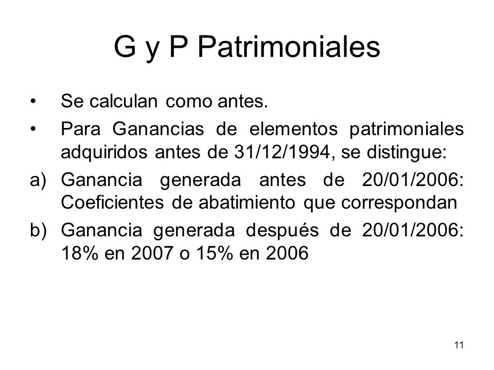 G y P Patrimoniales Se calculan como antes.