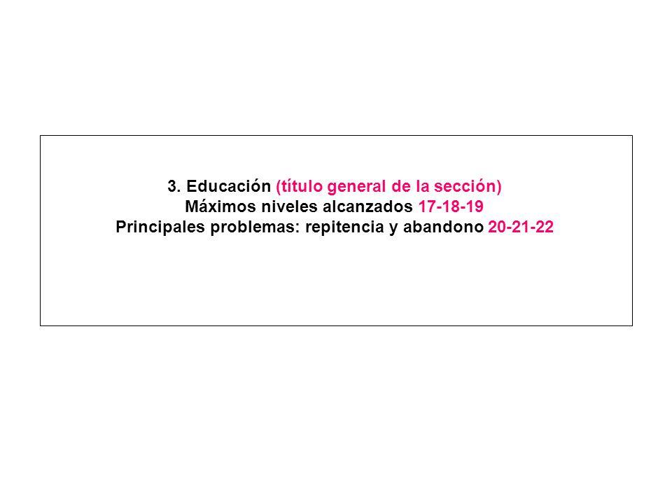 3. Educación (título general de la sección)