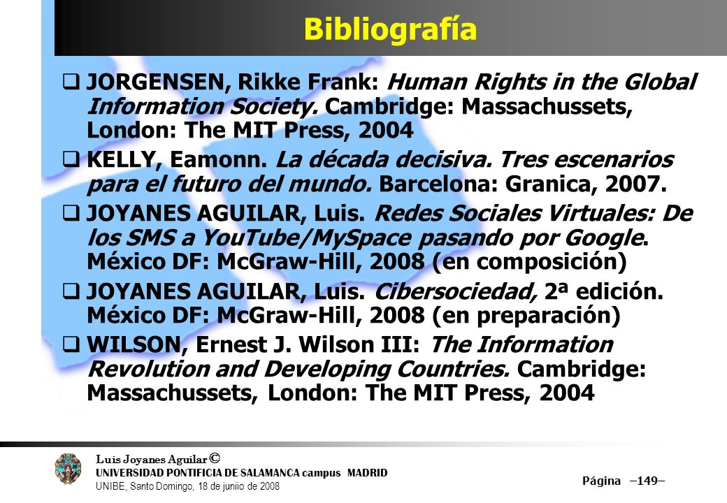 BibliografíaJORGENSEN, Rikke Frank: Human Rights in the Global Information Society. Cambridge: Massachussets, London: The MIT Press, 2004.