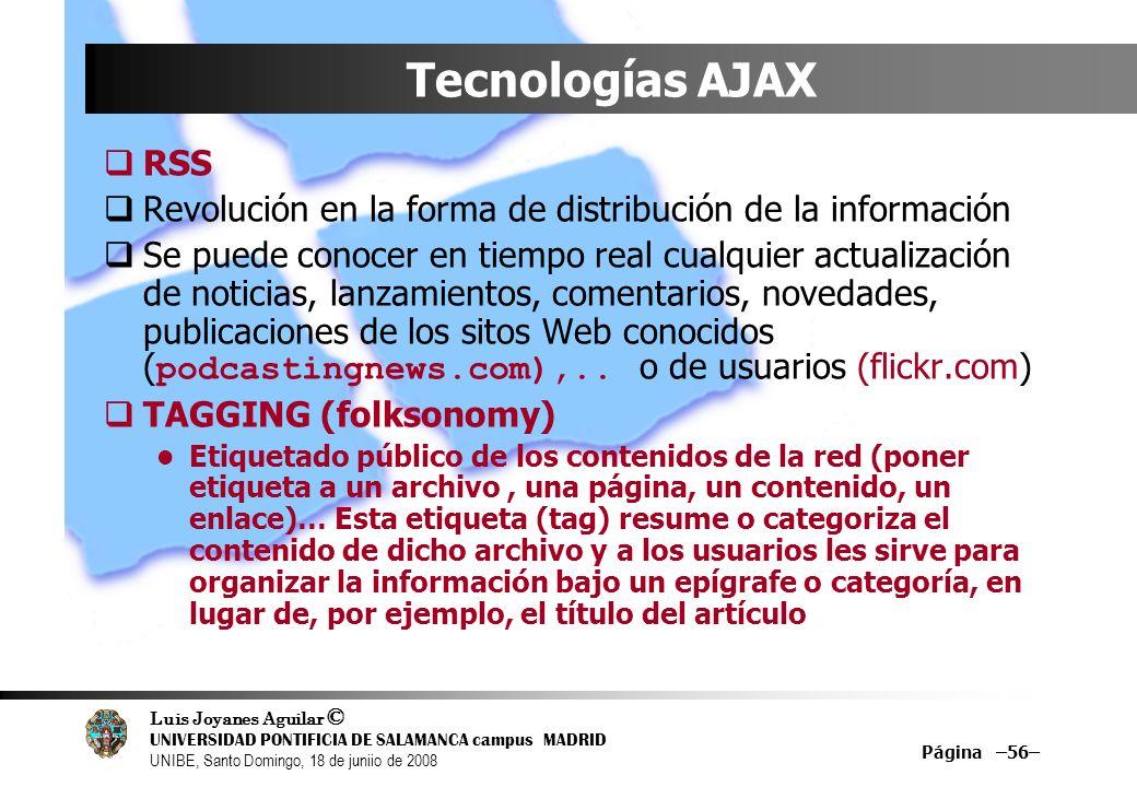 Tecnologías AJAXRSS. Revolución en la forma de distribución de la información.