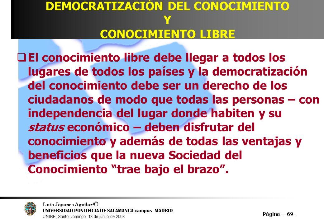 DEMOCRATIZACIÓN DEL CONOCIMIENTO Y CONOCIMIENTO LIBRE