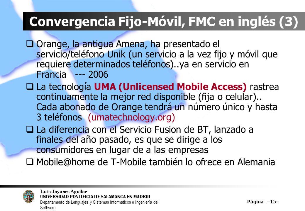 Convergencia Fijo-Móvil, FMC en inglés (3)