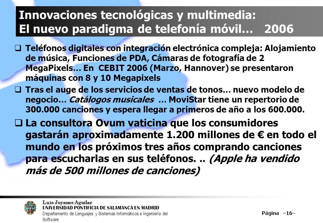 Innovaciones tecnológicas y multimedia: El nuevo paradigma de telefonía móvil… 2006