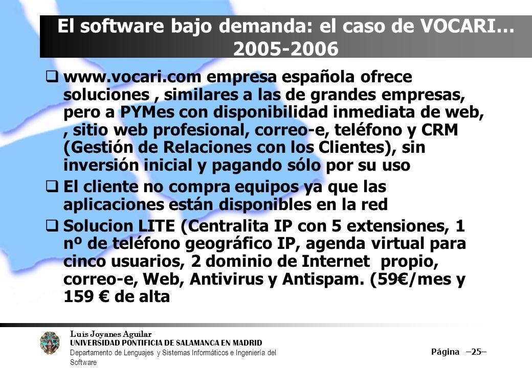 El software bajo demanda: el caso de VOCARI… 2005-2006