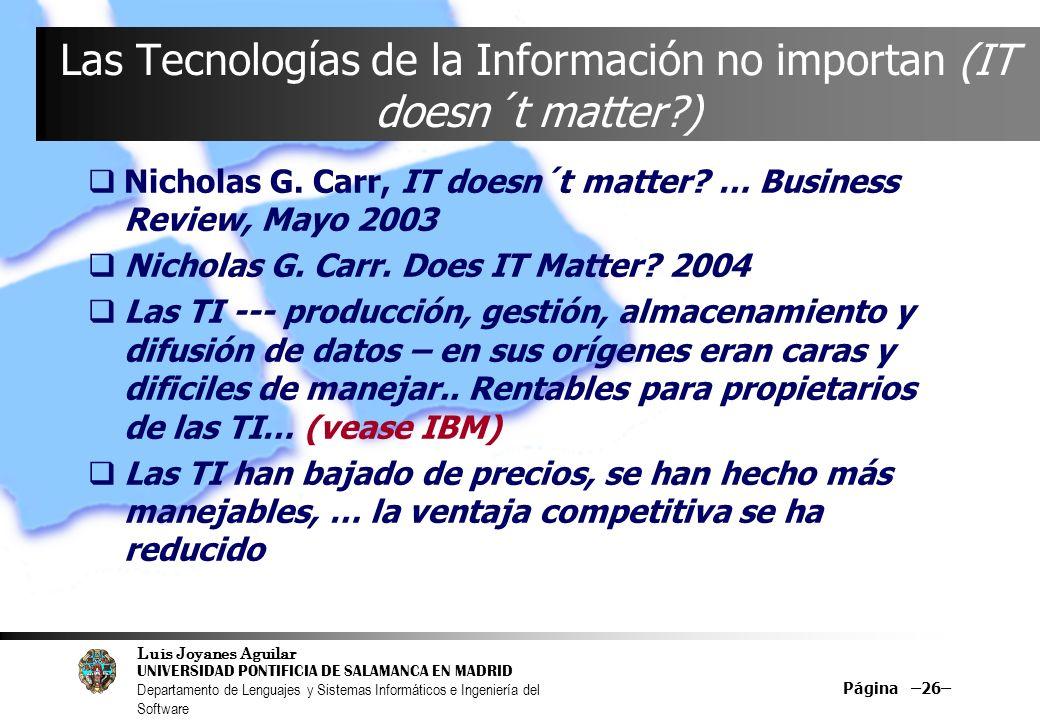Las Tecnologías de la Información no importan (IT doesn´t matter )